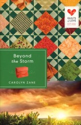 Beyond the Storm, Quilts of Love Series #1