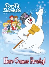 Here Comes Frosty! (Frosty the Snowman) - eBook