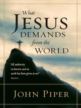 What Jesus Demands from the World - eBook