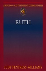 Ruth: Abingdon Old Testament Commentaries