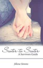 Sister to Sister: A Survivors Guide - eBook