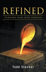 Refined: Turning Pain into Purpose - eBook