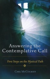 Answering the Contemplative Call: First Steps on the Mystical Path - Slightly Imperfect