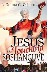 Jesus is Touching Soshanguve - eBook