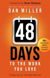 48 Days to the Work You Love: Preparing for the New Normal / Revised - eBook