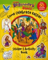 Beginner's Bible: Come Celebrate Easter, Sticker &   Activity Book