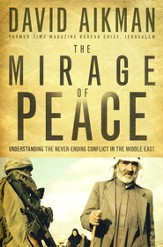 The Mirage of Peace: Understand The Never-Ending Conflict in the Middle East - Slightly Imperfect