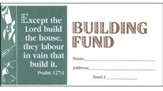 Building Fund (Psalm 127:1) Offering Envelope, Package Of 100, Bill size