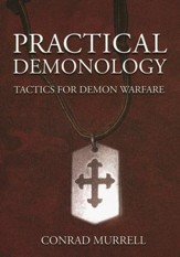 Practical Demonology: Tactics for Demonic Warfare