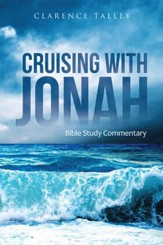 Cruising with Jonah: Bible Study Commentary - eBook