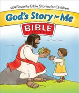 God's Story For Me: 104 Favorite Bible Stories for Children