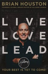Live Love Lead: Your Best Is Yet to Come - eBook