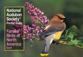 Audubon Pocket Guide: Familiar Birds of N. America: Eastern Region