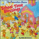 The Berenstain Bears School Time Blessings  - Slightly Imperfect