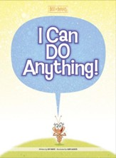 I Can Do Anything!