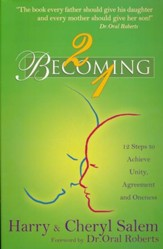 2 Becoming 1: Twelve Steps to Achieve Unity, Agreement and Oneness