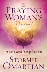 Praying Womans Devotional The Let Gods Word Change Your Life