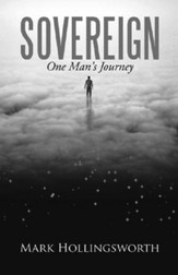Sovereign: One Man's Journey