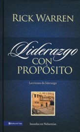 Liderazgo con Propósito, Enc. Dura  (Purpose Driven Leadership, Hardcover)