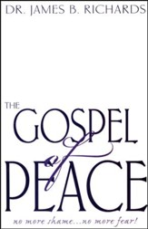The Gospel of Peace: No More Shame...No More Fear!
