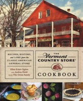 The Vermont Country Store Cookbook: Recipes, History, and Lore from the Classic American General Store - eBook