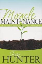 Miracle Maintenance