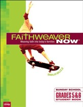 FaithWeaver Now: Grades 5 & 6 Bible Buzz (Student Book), Summer 2018