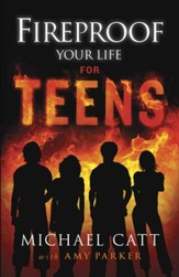 Fireproof Your Life for Teens - eBook