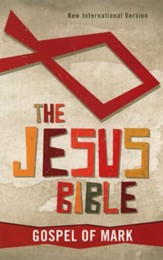 NIV The Jesus Bible: Gospel of Mark