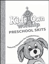 KidsOwn Worship: Preschool Skit Book, Summer 2018