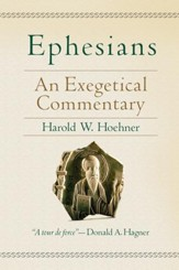 Ephesians: An Exegetical Commentary - eBook