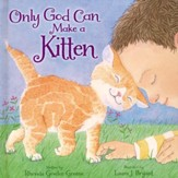 Only God Can Make a Kitten Boardbook