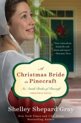A Christmas Bride in Pinecraft: An Amish Brides of Pinecraft Christmas Novel - eBook