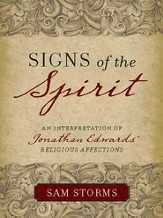 Signs of the Spirit: An Interpretation of Jonathan Edwards's Religious Affections - eBook