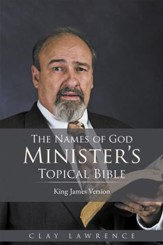 KJV The Names of God Ministers Topical Bible - eBook