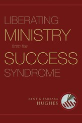 Liberating Ministry from the Success Syndrome - eBook