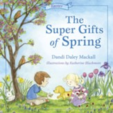 The Super Gifts of Spring- Easter