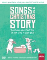 Songs of the Christmas Story: Traditional Carols That Tell the True Story of Jesus' Birth