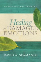 Healing for Damaged Emotions - eBook