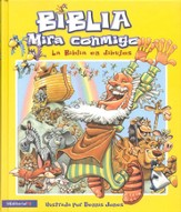 Biblia Mira Conmigo: La Biblia en Dibujos  (See With Me Bible: The Bible Told In Pictures)
