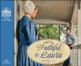 Faithful to Laura Unabridged Audiobook on CD