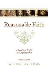 Reasonable Faith: Christian Truth and Apologetics - eBook