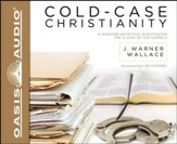 Cold Case Christianity Unabridged Audiobook on CD