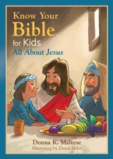 Know Your Bible for Kids: All About Jesus - eBook