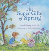 The Super Gifts of Spring: Easter - eBook