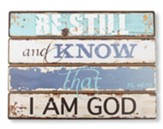 Be Still and Know, Wall Plaque