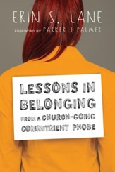 Lessons in Belonging from a Church-Going Commitment Phobe - eBook