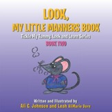 Look, My Little Manners Book: Tickle My Tummy, Look and Learn Series Book Two - eBook