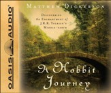 A Hobbit Journey: Discovering the Enchantment of J. R. R. Tolkien's Middle-Earth Unabridged Audiobook on CD