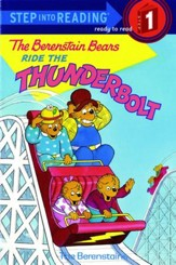 The Berenstain Bears Ride the Thunderbolt - eBook